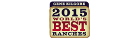 Gene Kilgore's 2015 World's Best Ranches